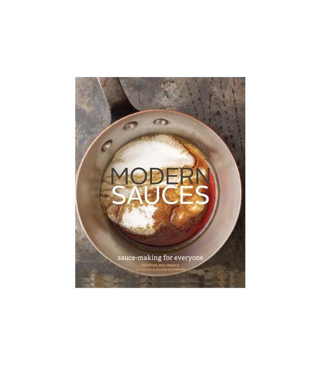 Modern Sauces by Martha Holmberg