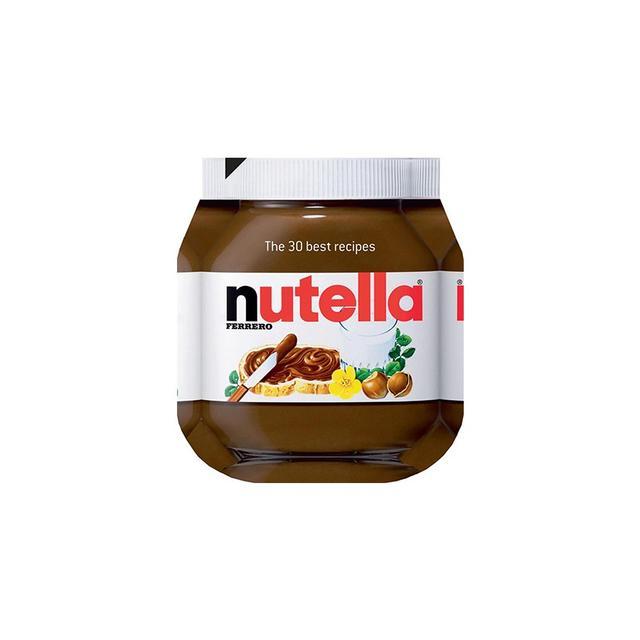 Ferrero Nutella The 30 Best Recipes