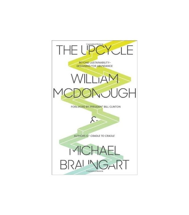 The Upcycle by William McDonough