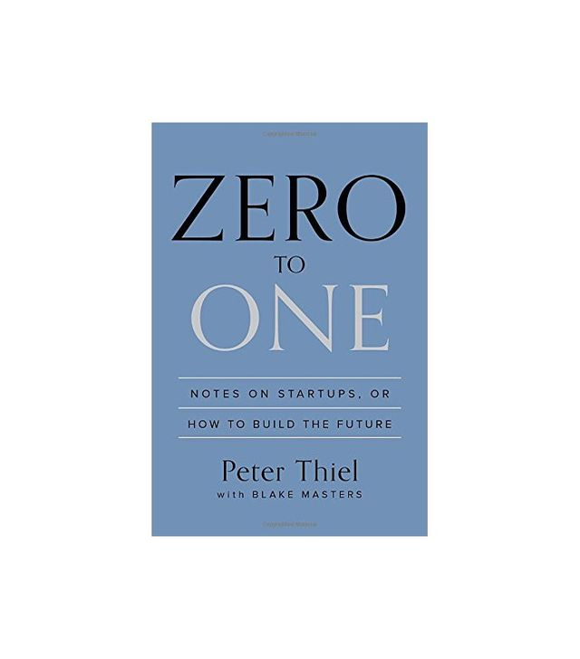 From Zero to One by Peter Thiel