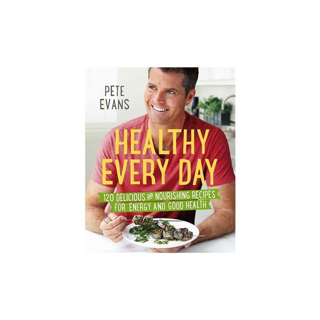Pete Evans Healthy Every Day