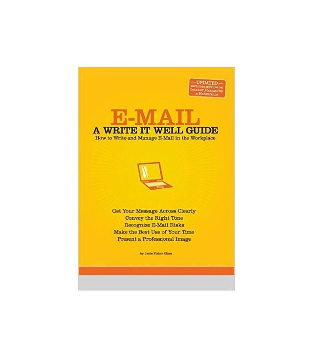 Janis Fisher Chan E-Mail: A Write It Well Guide