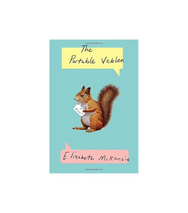 Elizabeth McKenzie The Portable Veblen: A Novel