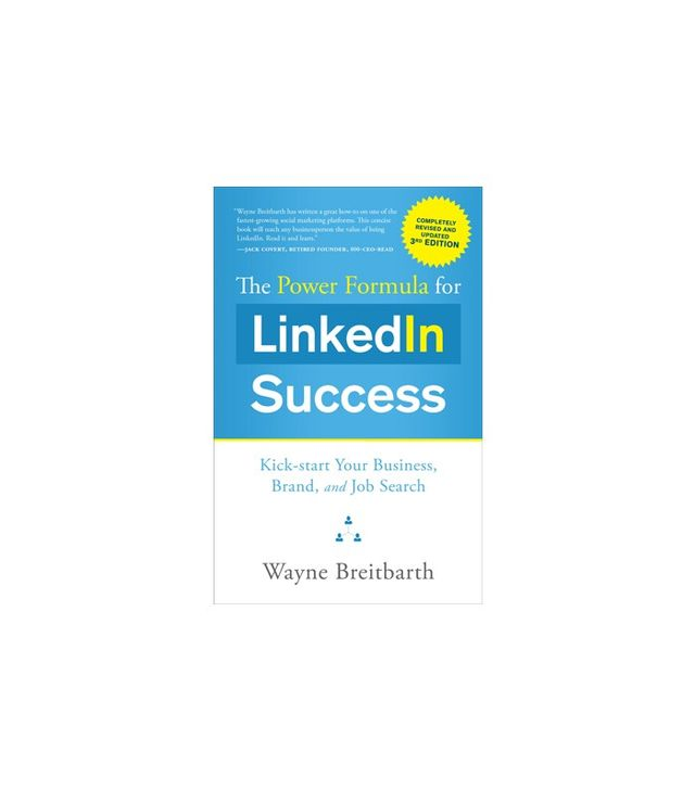The Power Formula for LinkedIn Success by Wayne Breitbarth