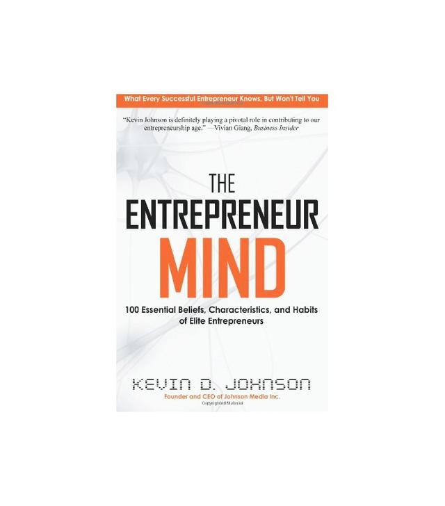 The Entrepreneur Mind by Kevin D. Johnson