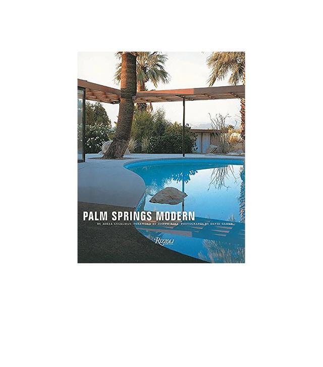 Palm Springs Modern by Adele Cygelman