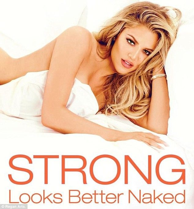 Strong Looks Better Naked by Khloe Kardashian