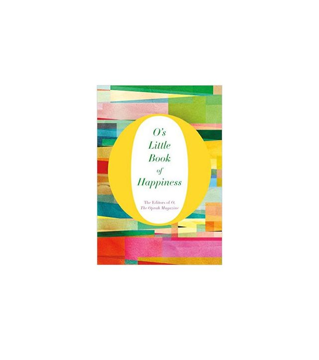 O's Little Book of Happiness by O, The Oprah Magazine