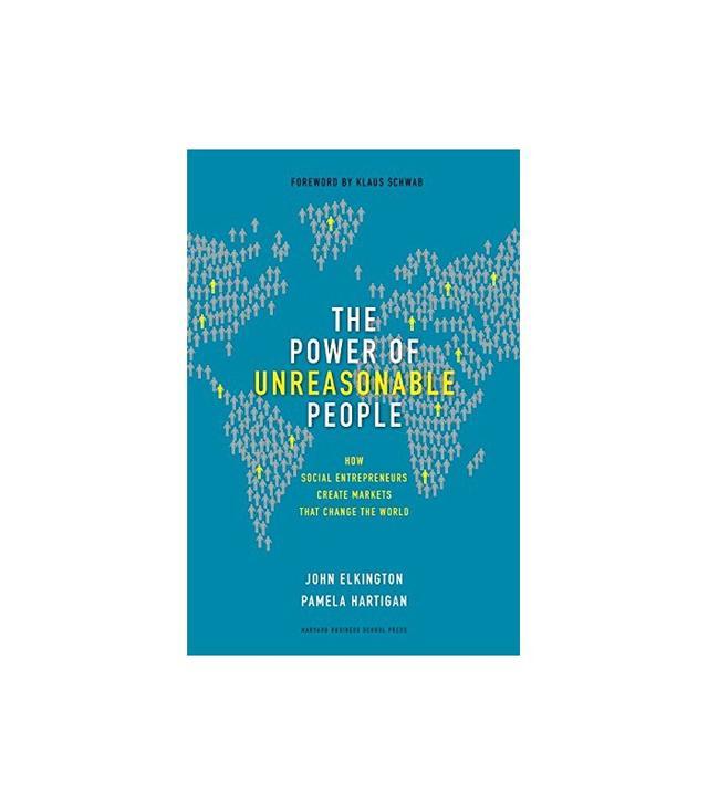 The Power of Unreasonable People by John Elkington
