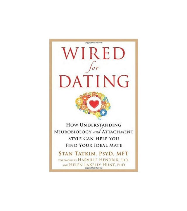 Wired for Dating by Stan Tatkin PsyD MFT