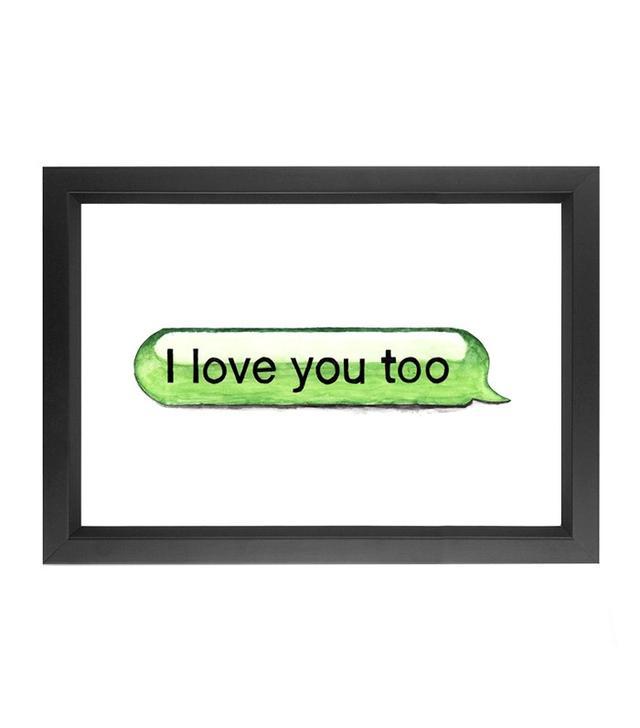 Michael Gittes I Love You Too Print
