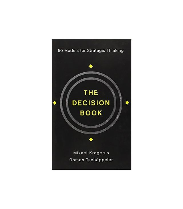 The Decision Book by Mikael Krogerus and Roman Tschäppeler