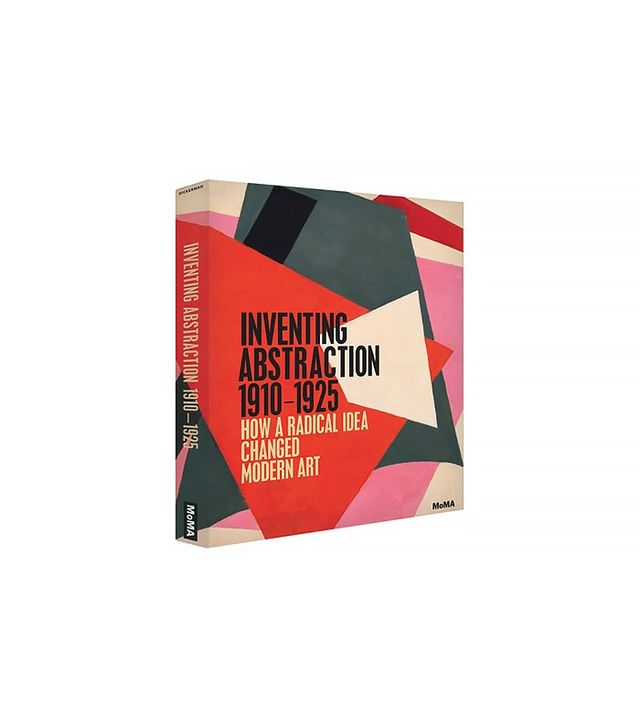Inventing Abstraction by  Matthew Affron, Yve-Alain Bois, and Masha Chlenova