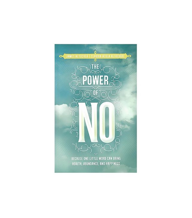 The Power of No by James Altucher and Claudia Azula Altucher