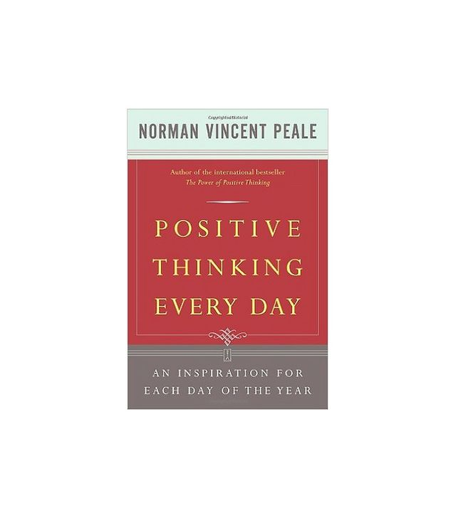 Positive Thinking Every Day by Dr. Norman Vincent Peale