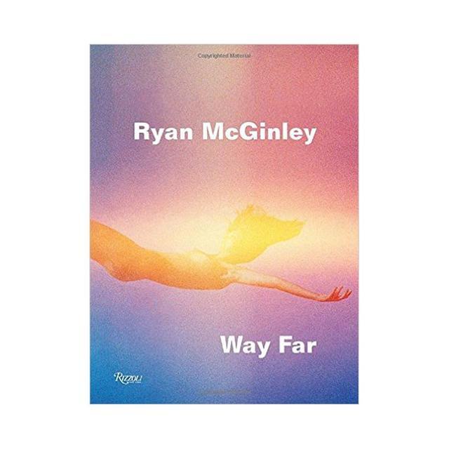 Ryan McGinley Way Far