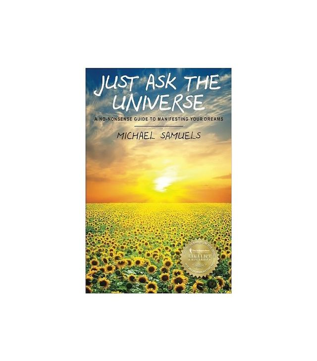 Just Ask the Universe by Michael Samuels