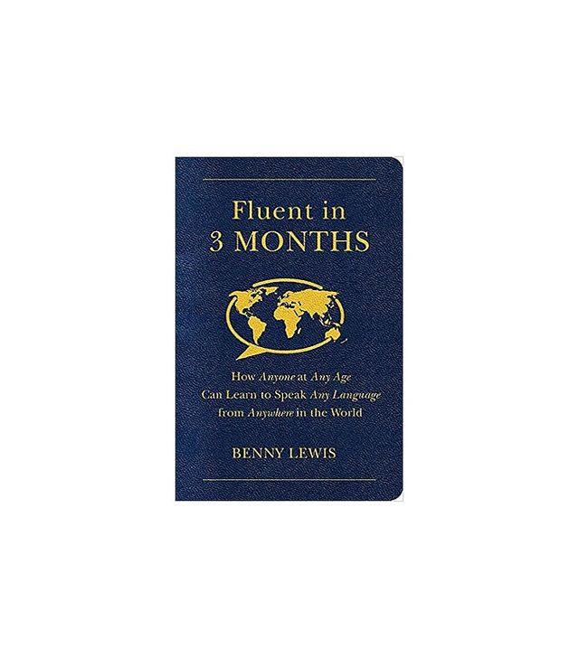 Fluent in Three Months by Benny Lewis