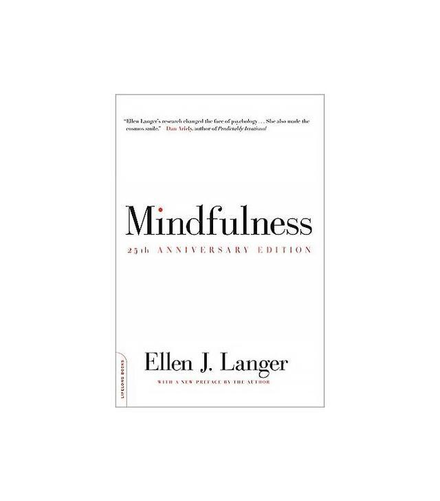 Mindfulness by Ellen J. Langer