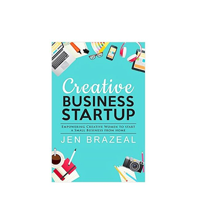 Creative Business Startup by Jen Brazeal