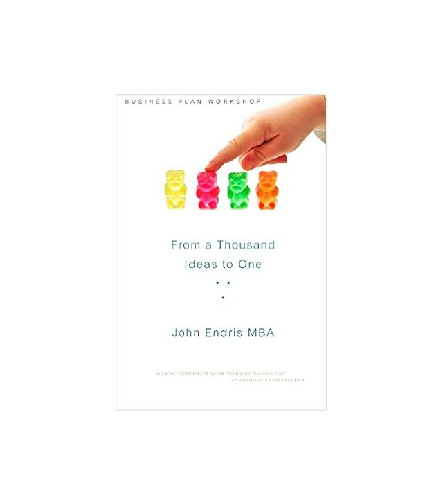 From a Thousand Ideas to One by John Endris