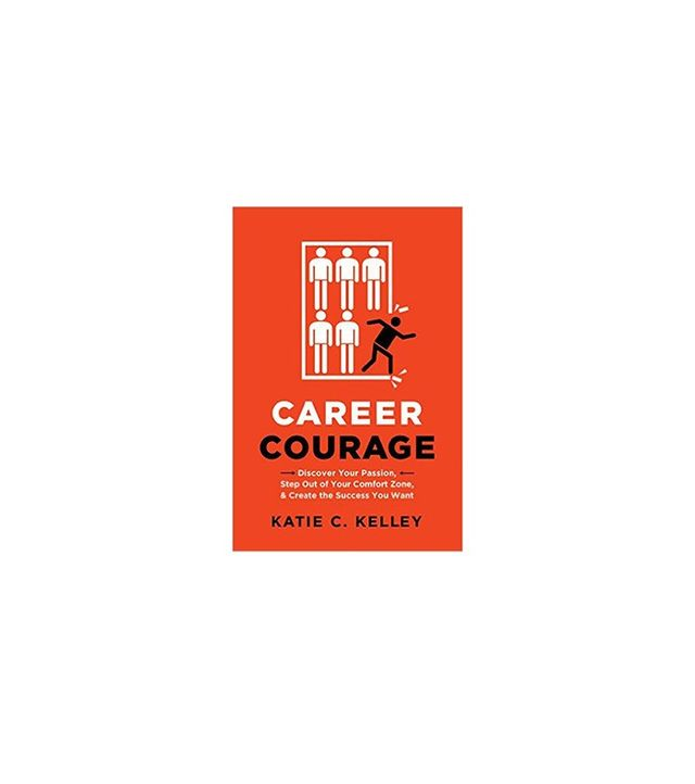 Career Courage by Katie Kelley