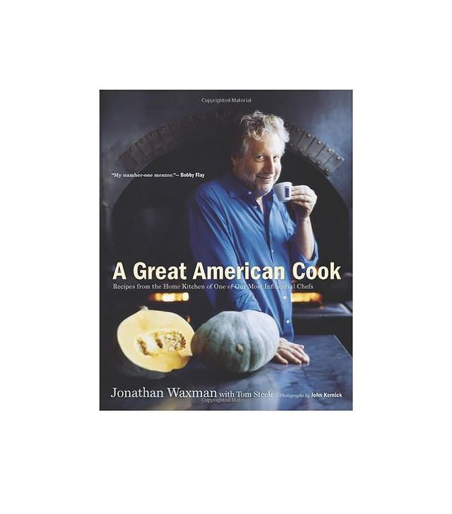 A Great American Cook by Jonathan Waxman