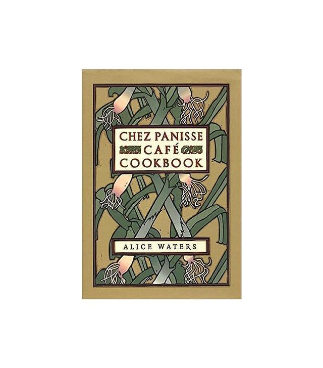 Chez Panisse Café Cookbook by Alice L. Waters