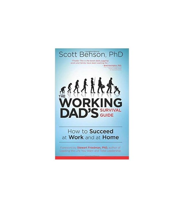 The Working Dad's Survival Guide by Scott Behson