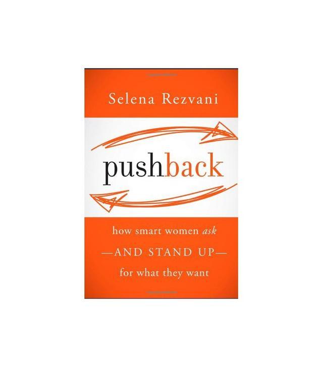 Pushback by Selena Rezvani
