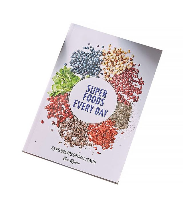 Sue Quinn Super Foods Every Day: 65 Recipes For Optimal Health