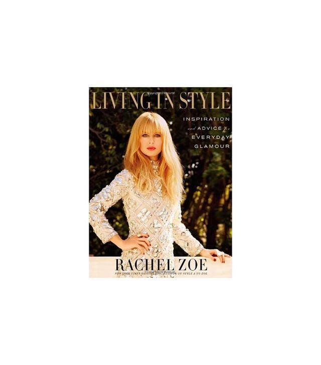 Living in Style by Rachel Zoe