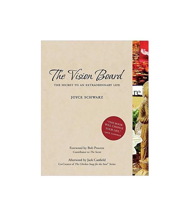 The Vision Board by Joyce Schwarz