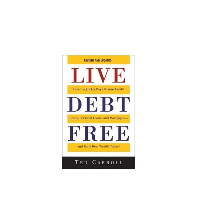 Live Debt Free by Ted Carroll
