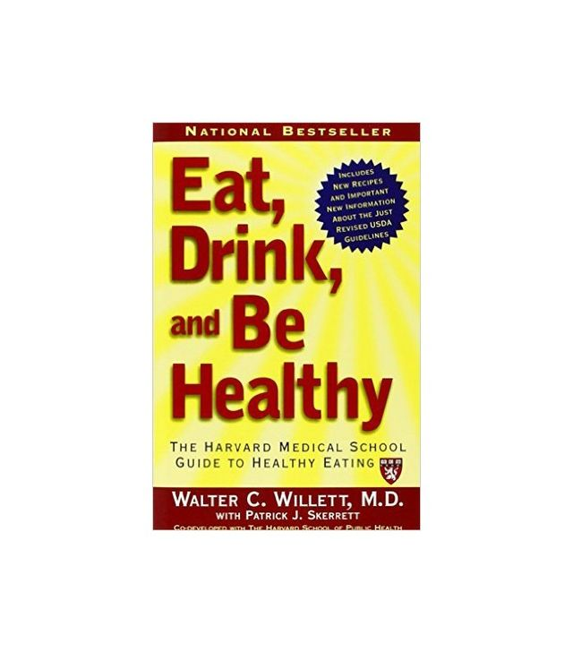 Eat, Drink, and Be Healthy by M.D. Walter C. Willett