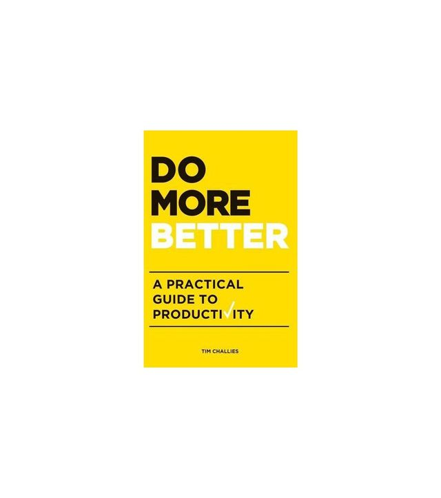 Do More Better by Tim Challies