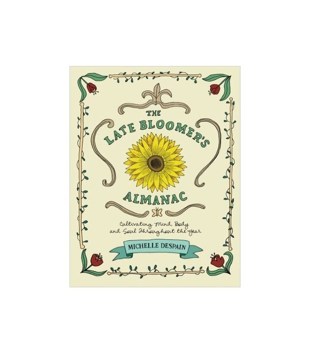 The Late Bloomer's Almanac by Michelle DeSpain