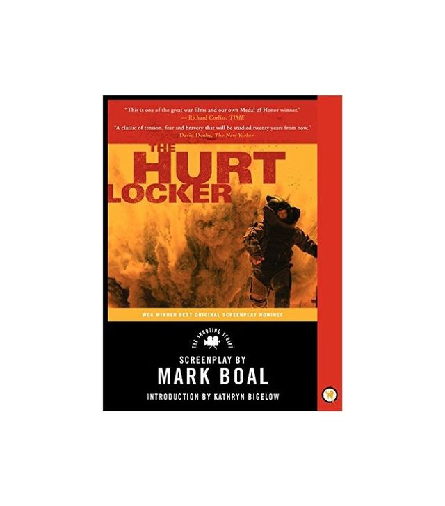 Mark Boal and Kathryn Bigelow The Hurt Locker: The Shooting Script