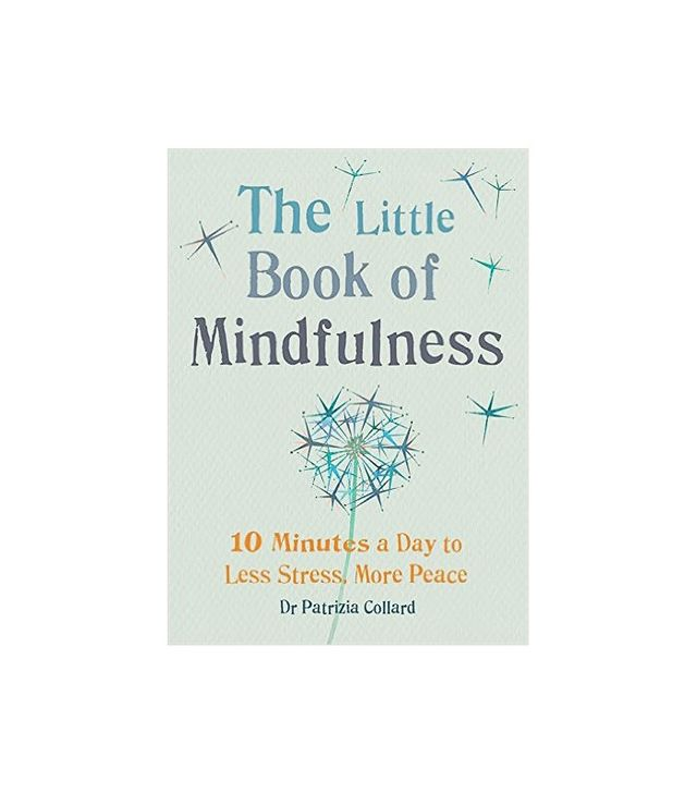 The Little Book of Mindfulness by Patricia Collard
