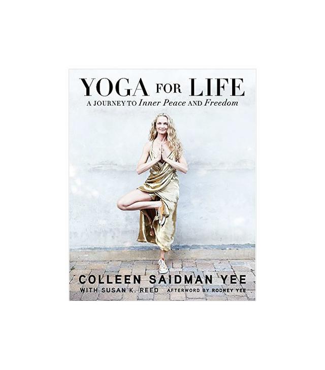 Yoga for Life by Colleen Saidman Yee