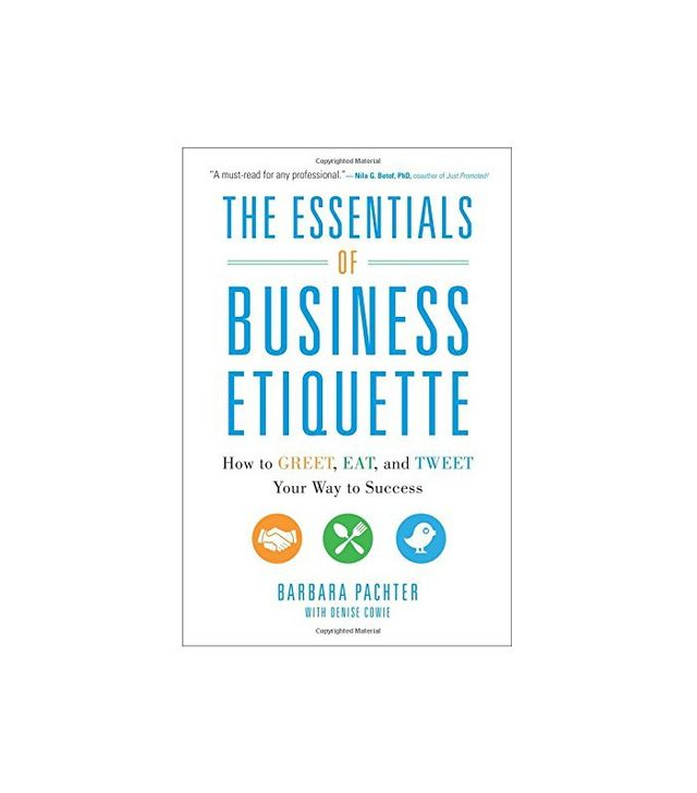 The Essentials of Business Etiquette by Barbara Pachter