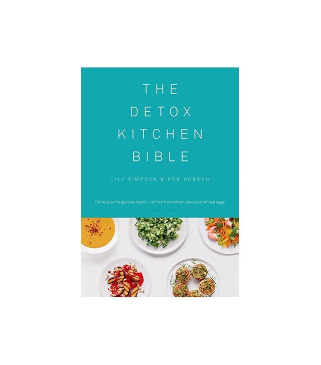 The Detox Kitchen Bible by Lily Simpson and Rob Hobson