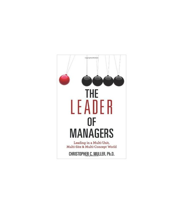 The Leader of Managers by Christopher Muller