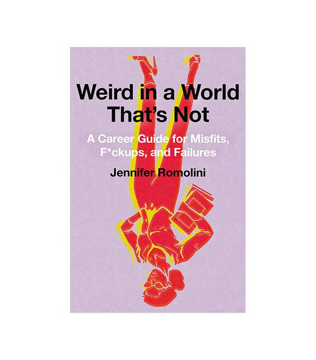 Jennifer Romolini Weird in a World That's Not