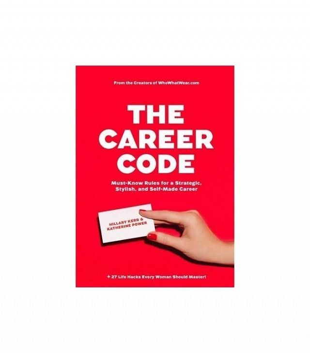 The Career Code by Hilary Kerr and Katherine Power