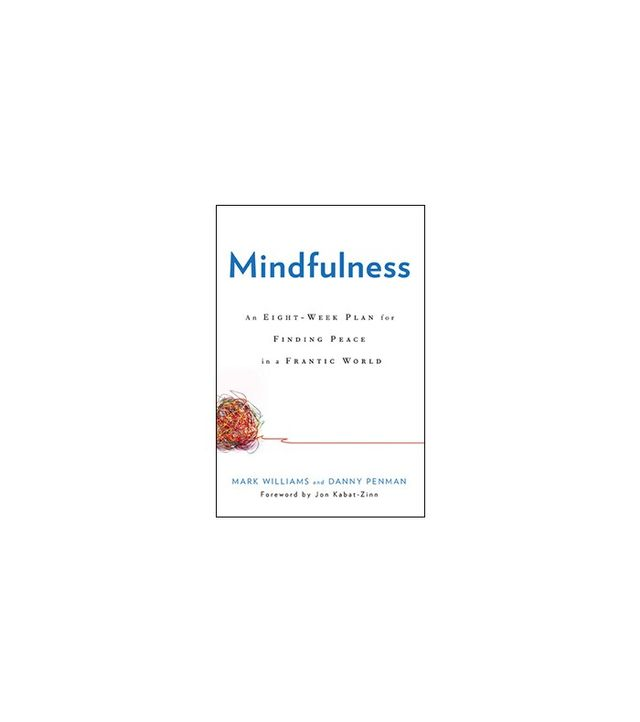 Mindfulness by Mark Williams and Danny Penman