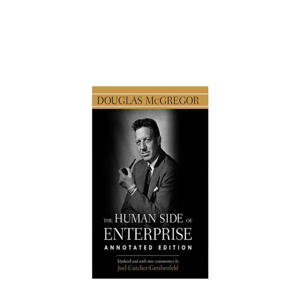 The Human Side of Enterprise by Douglas McGregor