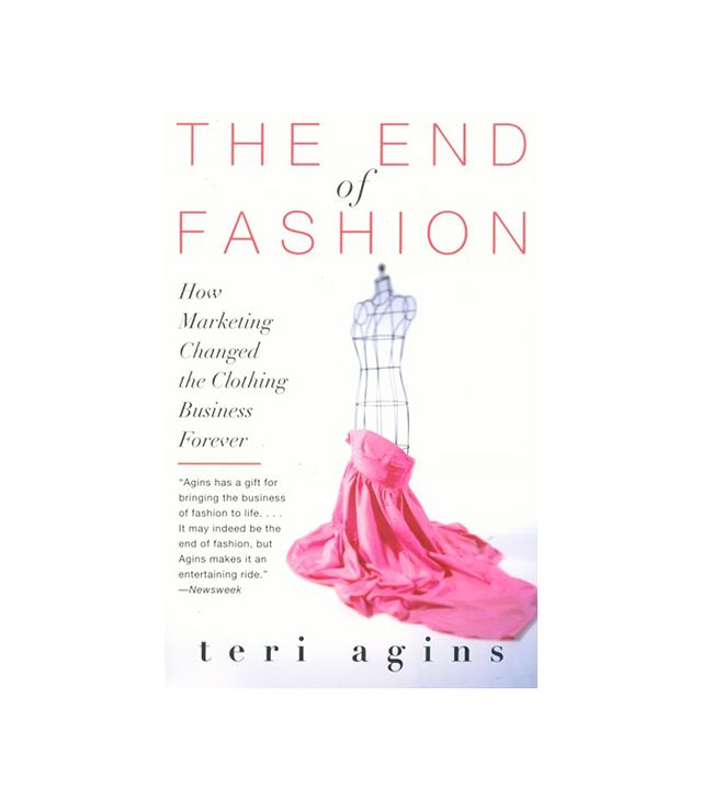 The End of Fashion by Teri Agins