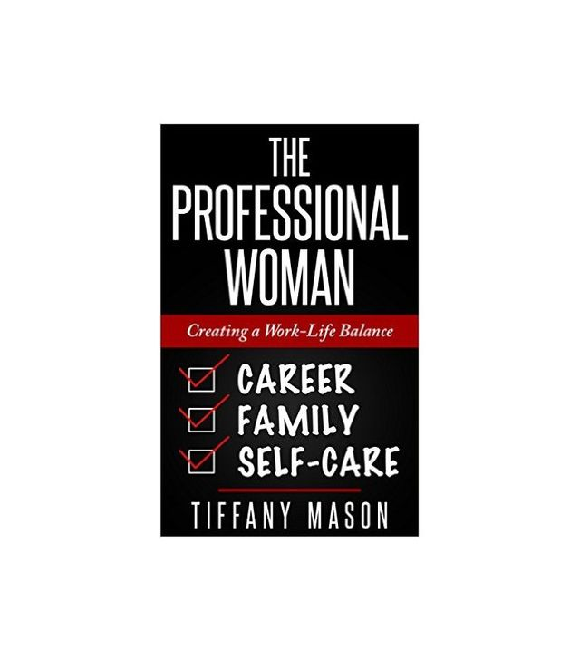 The Professional Woman by Tiffany Mason