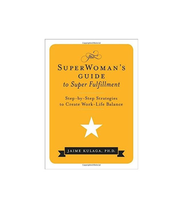 The SuperWoman's Guide to Super Fulfillment by Dr. Jaime Kulaga